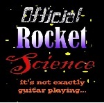 Official Rocket Science... it's not exactly guitar playing